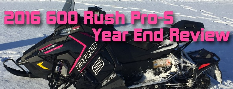 Polaris Rush Pro-S 600 Pink Ribbon Rider Edition Year-End Review
