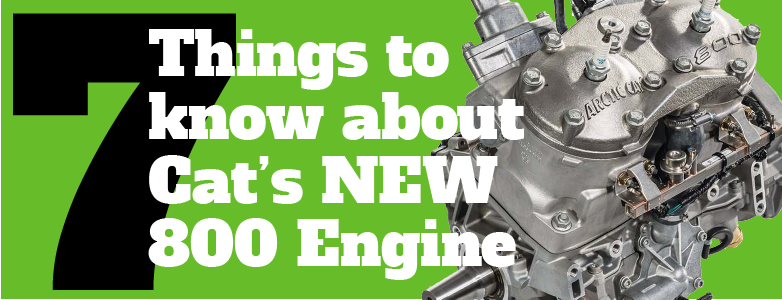 7 Things to Know About Cat's NEW 800 Engine