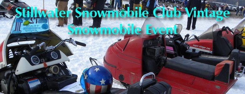 Stillwater Snowmobile Club Vintage Snowmobile Event