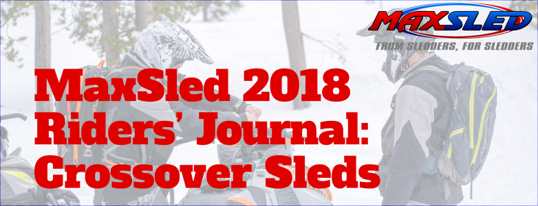 MaxSled Riders' Journal: Crossover