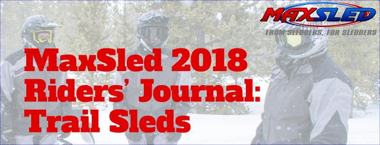 MaxSled 2018 Rider's Journal: Trail